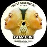 Gwen Stefani - No Doubt You're Waiting (Bastards Of Funk Remix) - World Class Records - WCLASS 2 -