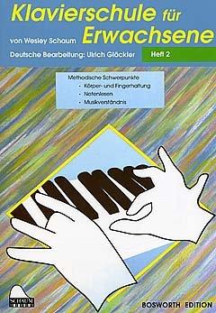 KLAVIERSCHULE FUER ERWACHSENE 2 - arrangiert für Klavier [Noten / Sheetmusic] Komponist: SCHAUM JOHN WESLEY