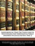 Jahresbericht über die Fortschritte der reinen, pharmaceutischen und technischen Chemie, Physik, Mineralogie und Geologie.
