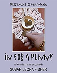 In for a Penny: A Victorian romantic comedy