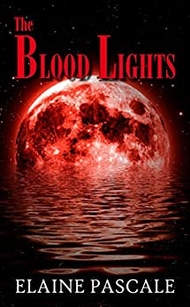 The Blood Lights (English Edition) di [Pascale, Elaine]