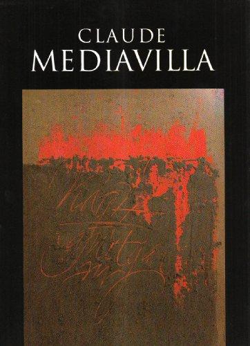 Claude Mediavilla. Du signe calligraphié à la peinture abstraite