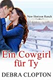 Ein Cowgirl für Ty (New Horizon Ranch – Mule Hollow 4)