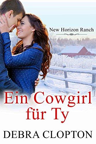 Buchseite und Rezensionen zu 'Ein Cowgirl für Ty (New Horizon Ranch – Mule Hollow 4)' von Debra Clopton