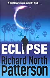 Eclipse by Richard North Patterson (2009-02-06)