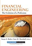 Financial Engineering: The Evolution of a Profession by Tanya S. Beder (2011-06-07)