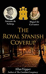 The Royal Spanish Coverup (English Edition)
