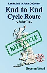 Land's End to John O'Groats End to End Cycle Route A Safer Way