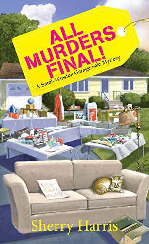 All Murders Final! (A Sarah Winston Garage Sale Mystery Book ...