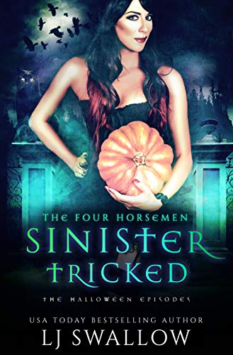 The Four Horsemen: Sinister and Tricked: The Halloween Episodes (English Edition)