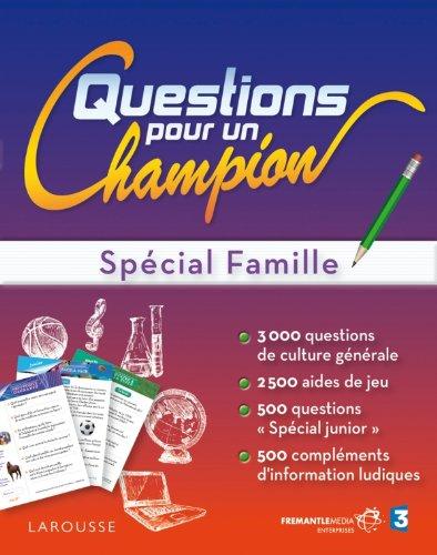 Questions pour un champion spécial famille