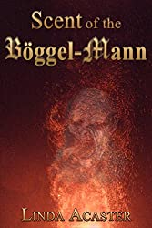 Scent of the Böggel-Mann