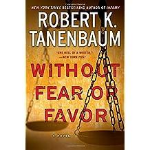 Without Fear or Favor: A Novel (A Butch Karp-Marlene Ciampi Thriller, Band 29)