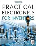 Electronics Best Deals - Practical Electronics for Inventors, Third Edition