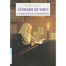 Léonard de Vinci et cinq génies de la Renaissance
