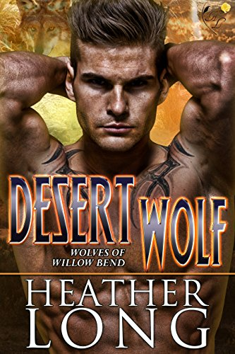 Desert Wolf: Wolves of Willow Bend (English Edition)
