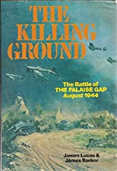 Killing Ground: The Battle of the Falaise Gap, August 1944
