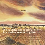 O beautiful for spacious skies, for amber waves of grain... by US Air Force Strategic Air CommandBand