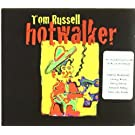 Hotwalker: Charles Bukowski & A Ballad for Gone by Russell, Tom (2005) Audio CD