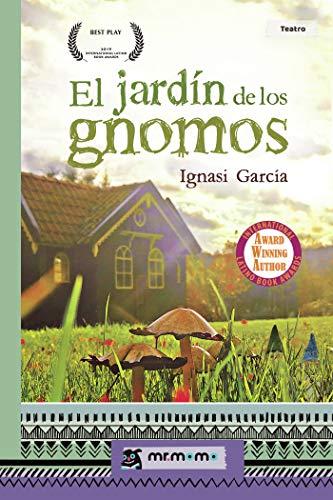 El jardín de los gnomos (Spanish Edition)