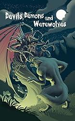 Devils, Demons and Werewolves
