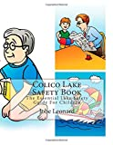 Colico Lake Safety Book: The Essential Lake Safety Guide For Children