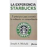 En la experiencia Starbucks/ The Starbucks Experience