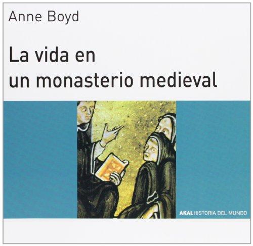 La vida en un monasterio medieval (Historia del mundo para jóvenes)