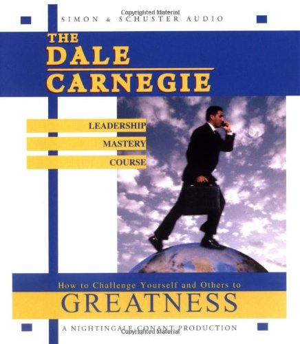 Free The Dale Carnegie Leadership Mastery Course How To Challenge