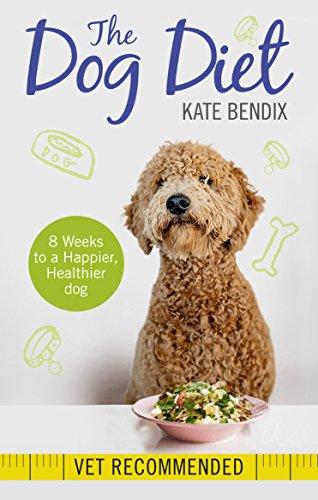 The Dog Diet por Kate Bendix