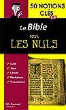 50 Notions Clés Sur la Bible pour les Nuls