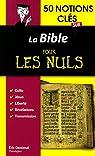 50 Notions Clés Sur la Bible pour les Nuls par Denimal