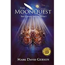 The MoonQuest: The Q'ntana Trilogy, Book I: Volume 1