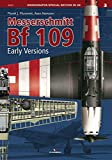 Messerschmitt Bf 109 (Monographs Special Edition in 3d, Band 3)