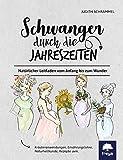 Schwanger durch die Jahreszeiten (Amazon.de)