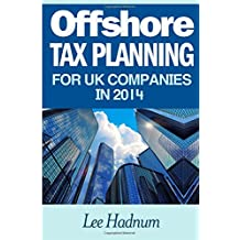 Offshore Tax Planning For UK Companies In 2014