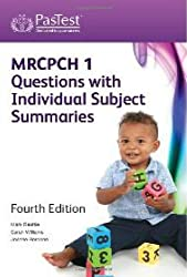 MRCPCH 1 Questions with Individual Subject Summaries, Fourth Edition