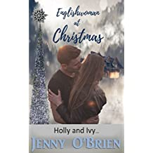 Englishwoman at Christmas: Holly and Ivy