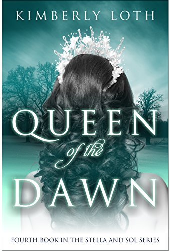 Queen of the Dawn (Stella and Sol Book 4) (English Edition)