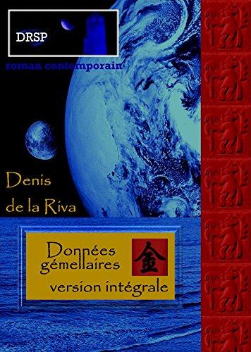 Données gémellaires: Version intégrale (French Edition)