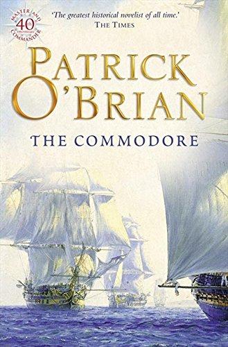The Commodore (Aubrey/Maturin Series) por Patrick O'Brian
