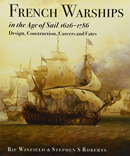 French Warships in the Age of Sail 1626 - 1786 por Rif Winfield
