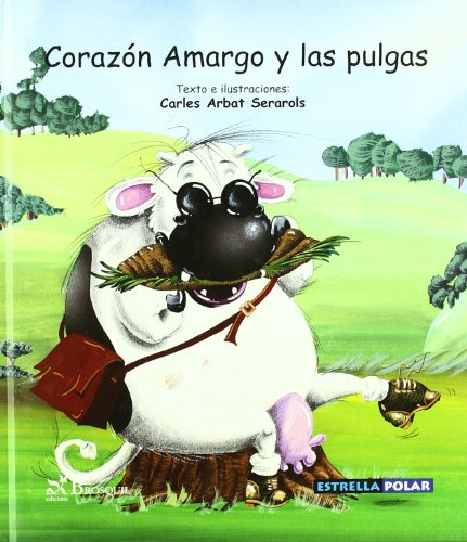 Corazon amargo y las pulgas/ Bitter Heart And the Fleas Cover Image