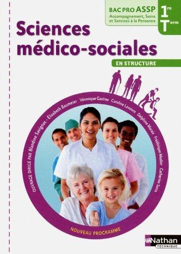 Sciences médico-sociales - 1re et Terminale Bac Pro ASSP de Élisabeth Baumeier (24 avril 2012) Broché