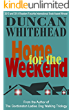 Home For The Weekend: A Short Psychological Thriller