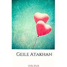 Geile Atakhan (Italian Edition)