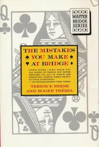 The Mistakes You Make at Bridge (Master Bridge Series) por Terence Reese
