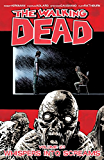 The Walking Dead Vol. 23: Whispers Into Screams