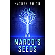 Marco's Seeds (English Edition)