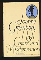 High Crimes and Misdemeanors by Joanne Greenberg (1979-12-03)